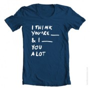 i-think-you-are-shirt